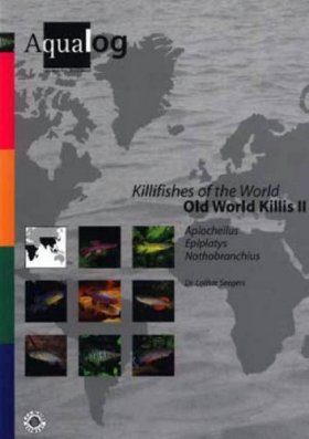 Killifishes of the World: Old World Killis II