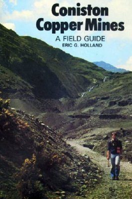 Cicerone Guides: Coniston Copper Mines: A Field Guide