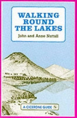 Cicerone Guides: Walking Round the Lakes