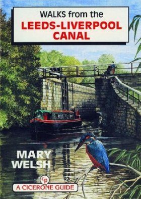 Cicerone Guides: Walks from the Leeds-Liverpool Canal