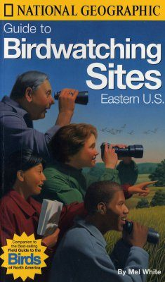 National Geographic Guide to Birdwatching Sites: Eastern US