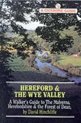 Cicerone Guides: Hereford and the Wye Valley