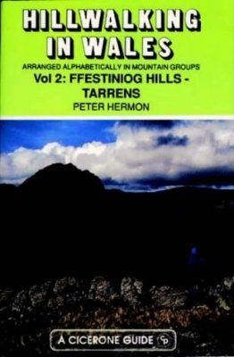 Cicerone Guide: Hillwalking in Wales, Volume 2: Ffestiniog - Tarrens