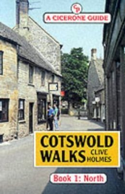 Cicerone Guide: Cotswold Walks: North