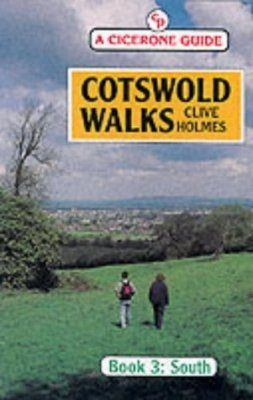 Cicerone Guide: Cotswold Walks: South