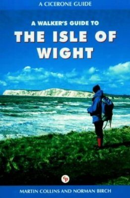 Cicerone Guides: A Walker's Guide to the Isle of Wight