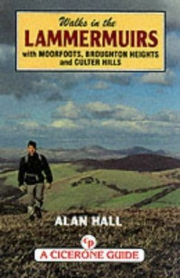 Cicerone Guides: Walks in the Lammermuirs, with Moorfoots, Broughton Heights and Culter Hills