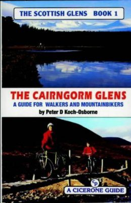 Cicerone Guide: the Scottish Glens, Book 1: Cairngorm Glens