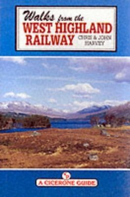 Cicerone Guides: Walks from the West Highland Railway