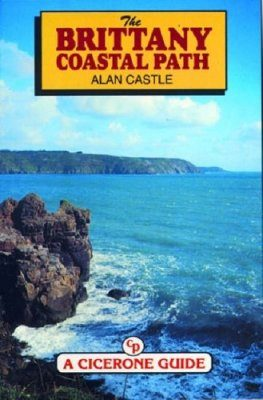 Cicerone Guides: The Brittany Coastal Path