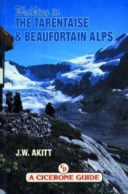Cicerone Guides: Walking in the Tarentaise and Beaufortain Alps