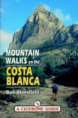 Cicerone Guides: Mountain Walks on the Costa Blanca