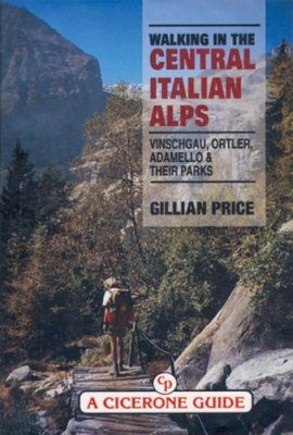 Cicerone Guides: Walking in the Central Italian Alps
