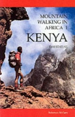 Cicerone Guides: Mountain Walking in Africa 1: Kenya