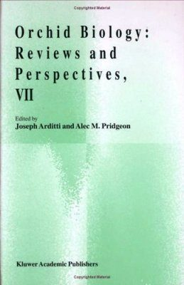 Orchid Biology: Reviews and Perspectives, Volume 7
