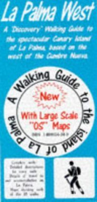 Discovery Walking Guides: Canary Islands: La Palma West Walking Guide