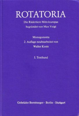 Rotatoria: Die Rädertiere Mitteleuropas: Monogononta [Rotatoria: The Rotifers of Central Europe: Monogononta] (2-Volume Set)