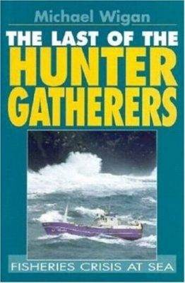 The Last of the Hunter Gatherers