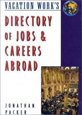 The Directory of Jobs and Careers Abroad