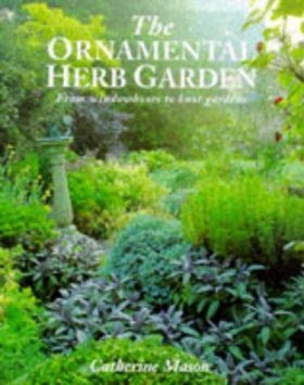 The Ornamental Herb Garden