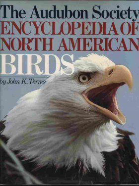 The Audubon Society Encyclopedia of North American Birds