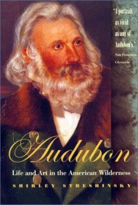 Audubon: Life and Art in the American Wilderness