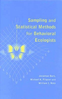 Sampling and Statistical Methods for Behavioural Ecologists