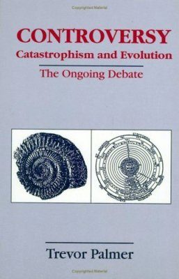 Controversy: Catastrophism and Evolution