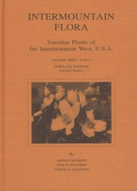 Intermountain Flora, Volume 3, Part A