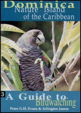 A Guide to Birdwatching [in Dominica]