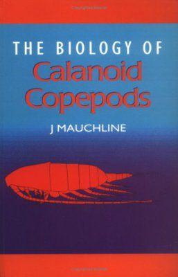 Advances in Marine Biology, Volume 33: The Biology of Calanoid Copepods