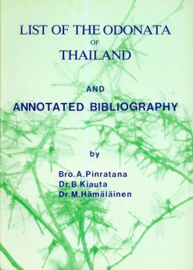 List of the Odonata of Thailand and Annotated Bibliography