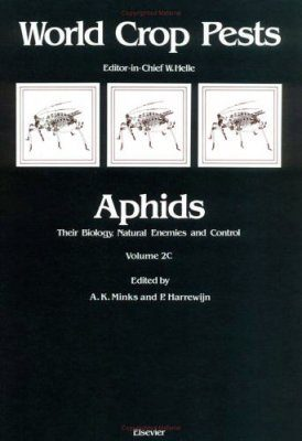 Aphids: Their Biology, Natural Enemies and Control, Volume C