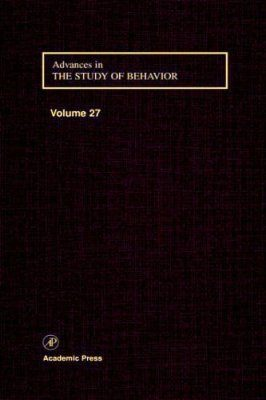 Advances in the Study of Behaviour, Volume 27: Stress and Behaviour