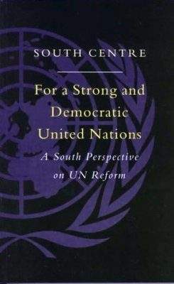 For a Strong and Democratic United Nations