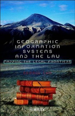 Geographical Information Systems and the Law