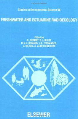 Freshwater and Estuarine Radioecology