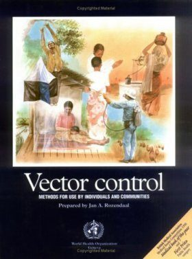 Vector Control: Methods for Use by Individuals and Communities