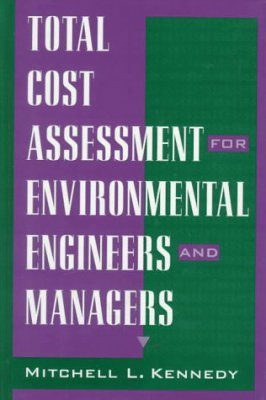 Total Cost Assessment for Environmental Engineers and Managers