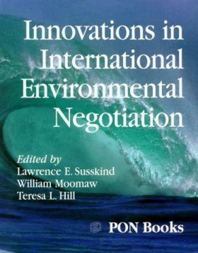 Innovations in International Environmental Negotiation