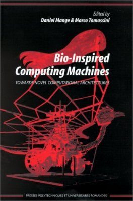 Bio-Inspired Computing Machines