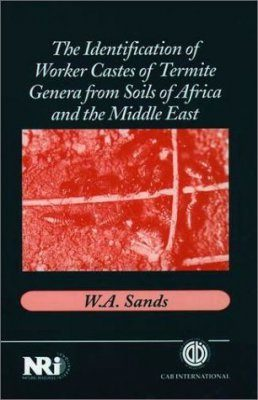 The Identification of Worker Castes of Termite Genera from Soils of Africa and the Middle East