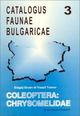 Catalogus Faunae Bulgaricae, Volume 3: Coleoptera: Chrysomelidae [English]