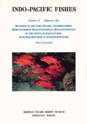 Revision of the Indo-Pacific Squirrelfishes (Beryciformes: Holocentridae: Holocentrinae) of the Genus Sargocentron, with Descriptions of Four New Species
