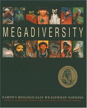 Megadiversity: Earth's Biologically Wealthiest Nations