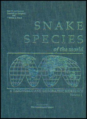 Snake Species of the World: Volume 1