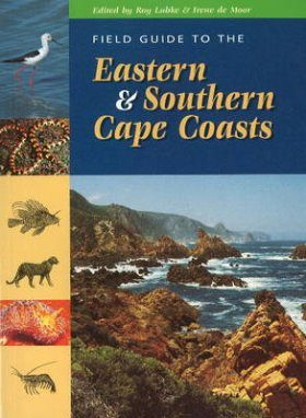 Field Guide to the Eastern and Southern Cape Coasts