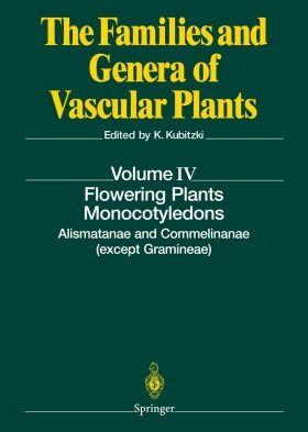 The Families and Genera of Vascular Plants, Volume 4