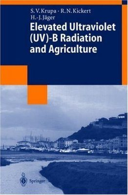 Elevated Ultraviolet (UV)-B Radiation and Agriculture