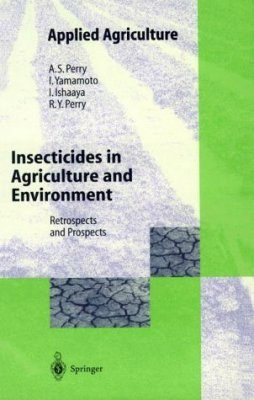 Insecticides in Agriculture and the Environment